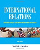 img - for International Relations: Perspectives, Controversies and Readings book / textbook / text book