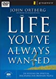img - for LIFE YOUVE ALWAYS WANTED DVD [NTSC] by John Ortberg (2005-01-01) book / textbook / text book