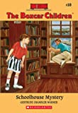 Schoolhouse Mystery (Boxcar Children Mysteries 10)