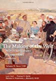 img - for The Making of the West: A Concise History, Volume II: Peoples and Cultures (Making of the West, Peoples and Cultures) book / textbook / text book