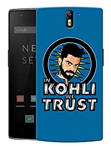 "Humor Gang In Kohli We Trust - Blue Printed Designer Mobile Back Cover For ""OnePlus One"" (3D, Matte, Premium Quality Snap On Case)"