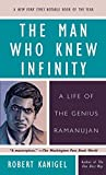 img - for The Man Who Knew Infinity: A Life of the Genius Ramanujan by Kanigel, Robert (1992) Paperback book / textbook / text book