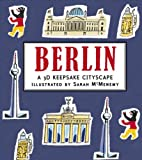 img - for Berlin: A 3D Keepsake Cityscape (Panorama Pops) book / textbook / text book