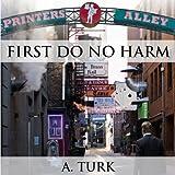 img - for First Do No Harm: Benjamin Davis Book Series book / textbook / text book