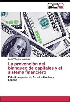 Amazon.com: La prevención del blanqueo de capitales y el sistema