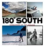 img - for 180 South: Conquerors of the Useless 1st edition by Malloy, Chris, Chouinard, Yvon (2010) Hardcover book / textbook / text book