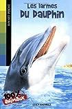 echange, troc Lucy Daniels - Les larmes du dauphin