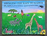 Bringing the Rain to Kapiti Plain (Dolly Parton's Imagination Library (Reading Rainbow Book)) (0142410799) by Verna Aardema