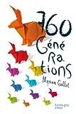 760 Générations par Myriam Gallot