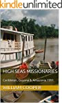 High Seas Missionaries: Caribbean, Gu...