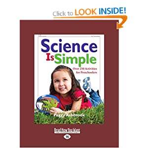 Science Is Simple: Over 250 Activities for Preschoolers (Large Print 16pt)