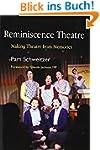 Reminiscence Theatre: Making Theatre...