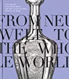 img - for From Neuwelt to the Whole World: 300 Years of Harrach Glass by Helena Bro kov   (2013-03-31) book / textbook / text book