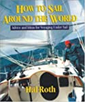 How to Sail Around the World: Advice...