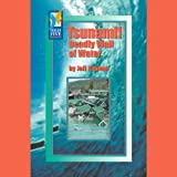img - for Tsunami!: Deadly Wall of Water book / textbook / text book