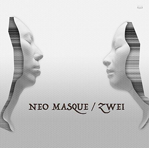 Zwei NEW ALBUM「 NEO MASQUE 」