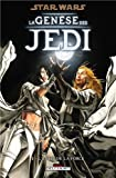 Acheter le livre Star Wars &#8211; La Gense des Jedi T1 &#8211; Lveil de la Force