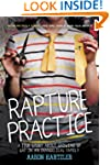 Rapture Practice