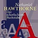 Der scharlachrote Buchstabe Hörbuch von Nathaniel Hawthorne Gesprochen von: Jürgen Fritsche