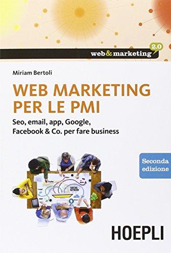 web-marketing-per-le-pmi-seo-email-app-google-facebook-co-per-fare-business