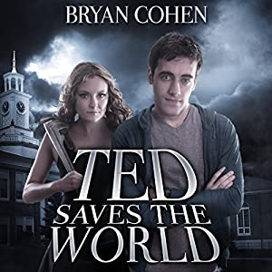 Ted Saves the World Audiobook