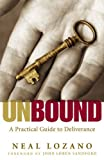 img - for Unbound: A Practical Guide to Deliverance book / textbook / text book