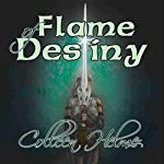 Flame of Destiny | Colleen Helme