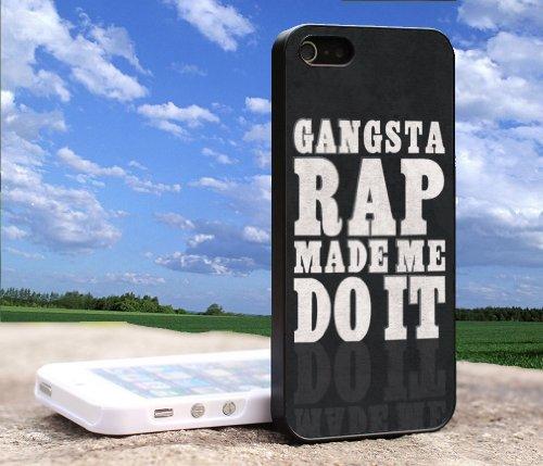 Gansta Rap Made Me Do It Iphone 5 5S Case
