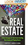 Real Estate: 25 Best Strategies for R...