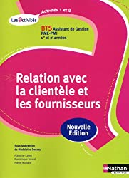 Activités 1 et 2 - Relation avec la clientèle et les fournisseurs - BTS AG pme-pmi