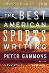 Best American Sports Writing 2010