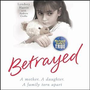 Betrayed | [Lyndsey Harris]