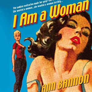 I Am a Woman | [Ann Bannon]