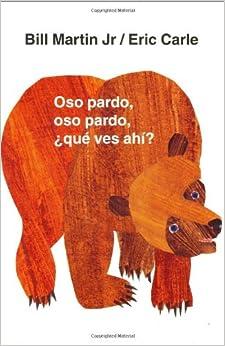 Amazon.com: Oso pardo, oso pardo, ¿qué ves ahí? (Brown