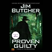 Proven Guilty: The Dresden Files, Book 8 | Jim Butcher