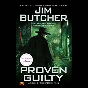 Proven Guilty: The Dresden Files, Book 8 | [Jim Butcher]