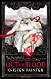 Out for Blood (House of Comarré) by Kristen Painter