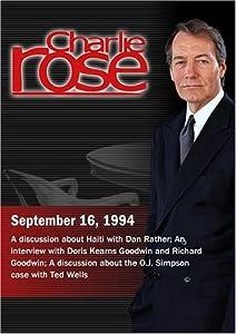 Charlie Rose with Dan Rather; Doris Kearns Goodwin & Richard Goodwin; Ted Wells (September 16, 1994)