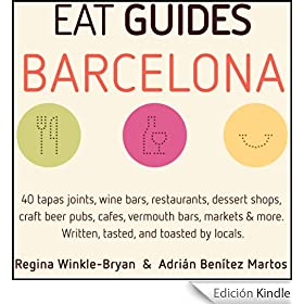 Eat Guides - Barcelona: Local food & drink guide to Barcelona, Spain (English Edition)