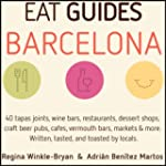 Eat Guides - Barcelona: Local food &...