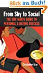 From Shy to Social: The Shy Man's Gui...