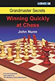 Grandmaster Secrets: Winning Quickly at Chess