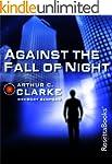 Against the Fall of Night (Arthur C....
