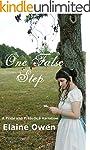 One False Step: A Pride and Prejudice...