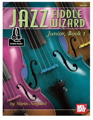 Jazz Fiddle Wizard Junior, Book 1 (Jazz Wizard) PDF