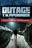 Outage 3: Vengeance (Werewolf Horror Suspense Series)