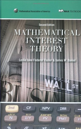 Mathematical Interest Theory (Mathematical Association of America Textbooks) PDF