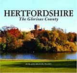 img - for Hertfordshire - The Glorious County book / textbook / text book