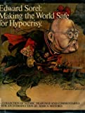Making the World Safe for Hypocrisy: A Collection of Satirical Drawings and Commentaries