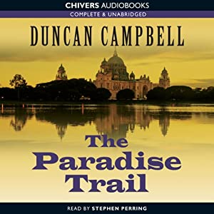 The Paradise Trail | [Duncan Campbell]